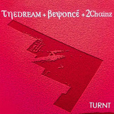 the-dream-beyonce-turnt